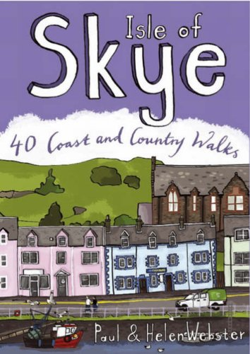 Isle of Skye: 40 Coast and Country Walks
