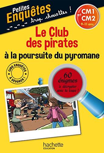 Le Club des Pirates CM1 et CM2 - Cahier de vacances