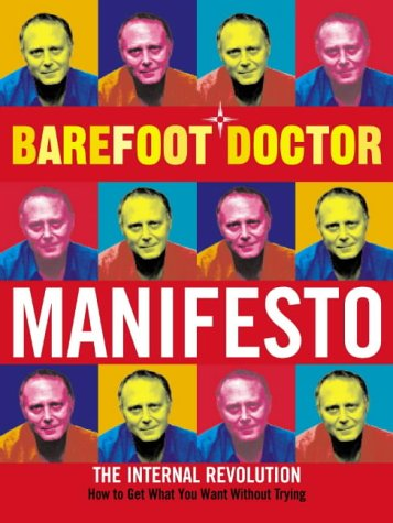 Manifesto: The Internal Revolution (Barefoot Doctor) por The Barefoot Doctor