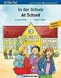 In der Schule: Kinderbuch Deutsch-Englisch