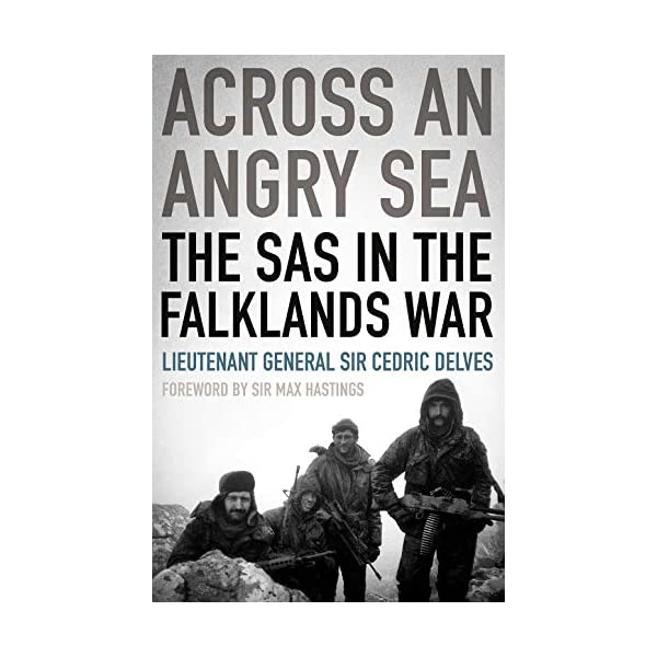 Across An Angry Sea: The SAS in the Falklands War 51ZDMi3ZIZL