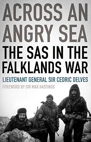 Across an Angry Sea: The SAS in the Falklands War por Cedric Delves