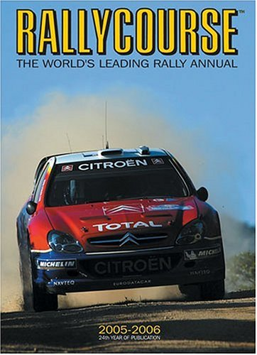 Rallycourse 2005/6 (Rallycourse: The World's Leading Rally Annual)