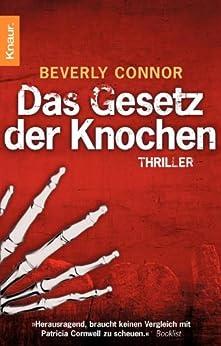 Das Gesetz der Knochen: Thriller von [Connor, Beverly]