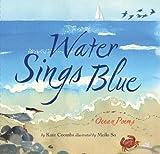The Water Sings Blue