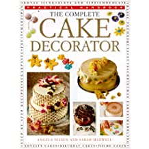 The Complete Cake Decorator (Practical Handbook)