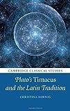 Plato's Timaeus and the Latin Tradition (Cambridge Classical Studies)