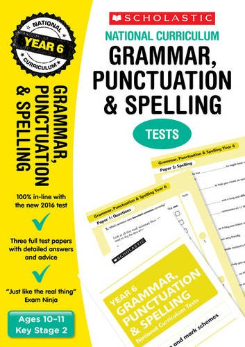 2020 SATs Practice Papers for Grammar, Punctuation and Spelling, Year 6 (Scholastic National Curriculum SATs) (National Curriculum SATs Tests)