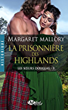 La Prisonnière des Highlands: Les Soeurs Douglas, T1