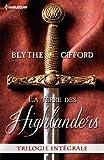 La terre des Highlanders: Dans les bras de l Écossais - Passion à la cour - Deux c urs rebelles