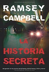 La historia secreta par Ramsey Campbell