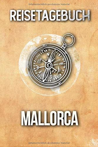 Reisetagebuch Mallorca: Reisejournal für den Urlaub - inkl. Packliste | Erinnerungsbuch für Sehenswürdigkeiten & Ausflüge | Notizbuch als Geschenk, Abschiedsgeschenk