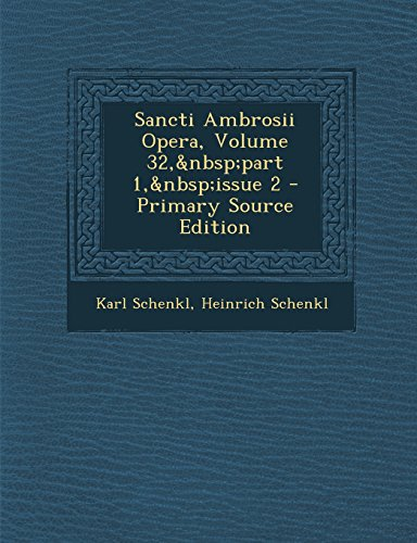 Sancti Ambrosii Opera, Volume 32, part 1, issue 2