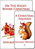 "This offer is a special edition of two illustrated children's Christmas books: ""A Christmas Squirrel"" and ""On the Night Before Christmas"". One of Charles Dickens's best loved stories, ""A Christmas Carol"", was first published on 19th December, 1843. W..."