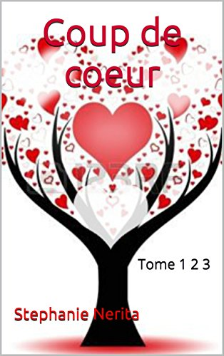 Coup de coeur: Tome 1 2 3 (French Edition)