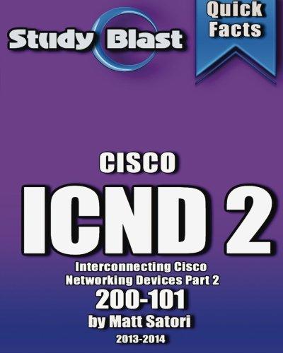 Study Blast Cisco ICND 2: 200-101 (formerly 640-816) por Matt Santori