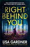 Right Behind You: The gripping new thriller from the Sunday Times bestseller (FBI Profiler)