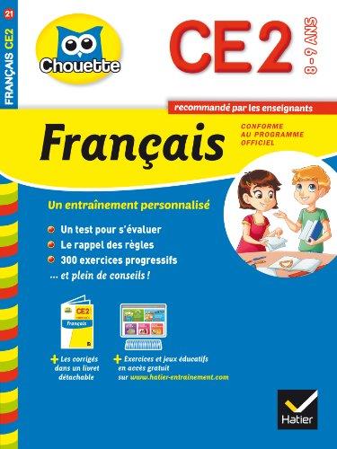 Français CE2. 8-9 ans. Per la Scuola elementare (Chouette Entraînement)