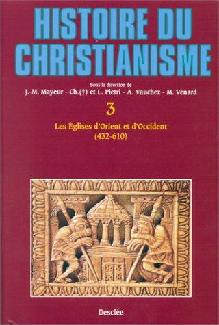 Histoire du Christianisme. Tome 3