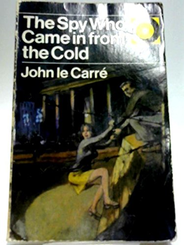 The spy who came in from the cold par le Carré John
