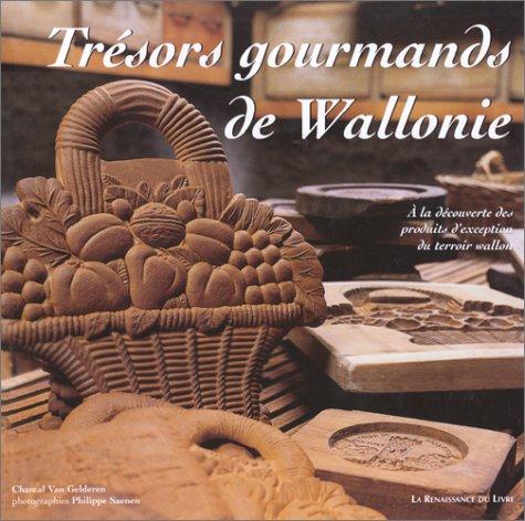 Les trésors gourmands de Wallonie