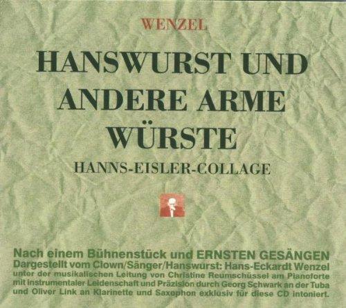 Hanswurst und andere arme Würste - Hanns-Eisler-Collage