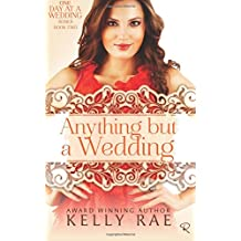 Anything But a Wedding: Book Two in the One Day at a Wedding Series