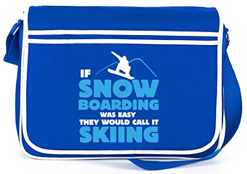 If Snowboarding Was Easy, Wintersport Après Ski Retro Messenger Bag Kuriertasche Umhängetasche Royal Blau