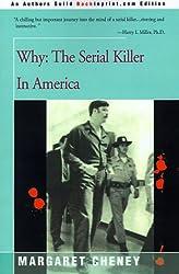 Why?: The Serial Killer in America