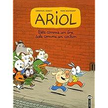Ariol, Tome 3 : Bête comme un âne, sale comme un cochon