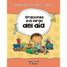 """Oraciones a lo largo del día: 15 oraciones para niños (Decirle a Dios """"Por favor"""" y """"Gracias!"""" nº 1)"""