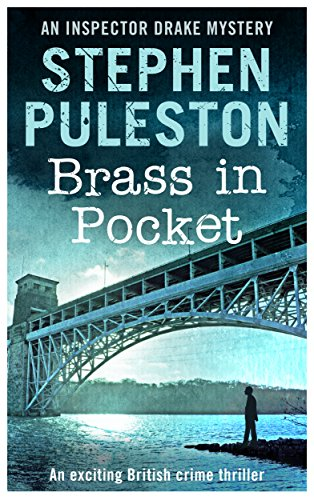 Brass in pocket an exciting british crime thriller inspector ian brass in pocket an exciting british crime thriller inspector ian drake murder mystery series fandeluxe Gallery