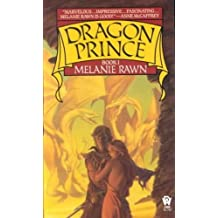 (DRAGON PRINCE ) By Rawn, Melanie (Author) mass_market Published on (12, 1988)