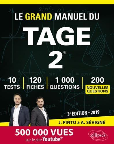 Le Grand Manuel du TAGE 2 - 120 fiches de cours, 10 tests blancs, 1000 questions + corrigés en vidéo - édition 2019 par Joachim Pinto