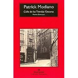 Calle De Las Tiendas Oscuras (Compactos Anagrama) Premio Goncourt 1978