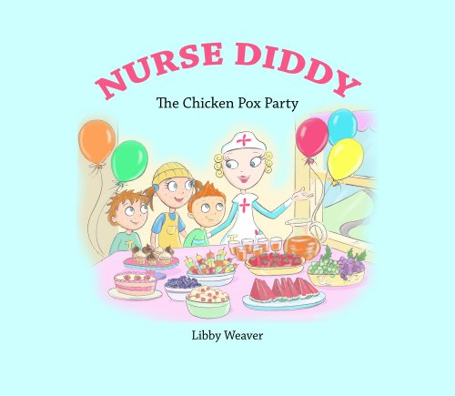 Nurse Diddy - The Chicken Pox Party (English Edition) (Fancy Dress Berufe)