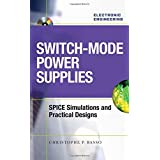 Switch-Mode Power Supplies Spice Simulations and Practical Designs by Christophe Basso (2008-02-04)