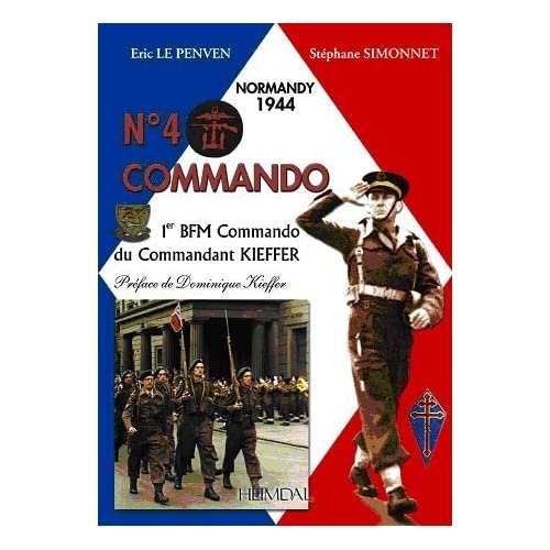 N° 4 Commando. 1er BFM Commando du Commandant Kieffer. Normandie 1944
