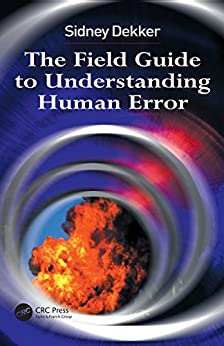 Como Descargar Un Libro The Field Guide to Understanding Human Error PDF Gratis