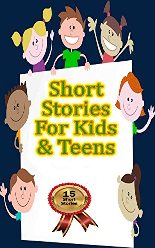 Short Stories for Kids and Teens: Nice Assortment of 16 Stories (Kids Stories, Children's Series, Diaries of, Diary of, Child Adventures) (English Edition) por Betty J. Byers