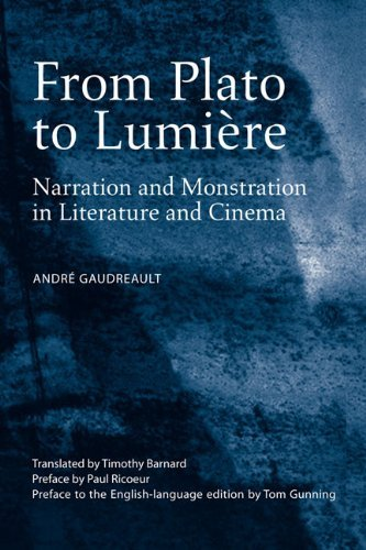 Portada del libro From Plato to Lumi???re: Narration and Monstration in Literature and Cinema by Andre Gaudreault (2009-03-11)