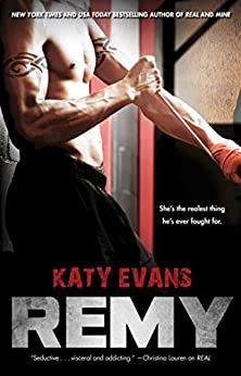 Remy (The REAL series Book 3) by [Evans, Katy]