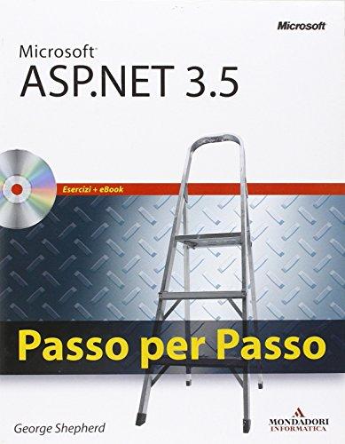 Microsoft ASP.NET 3.5. Passo per passo. Con CD-ROM