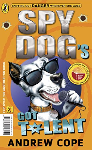 Spy Dog's Got Talent/The Great Pet-Shop Panic: World Book Day por Andrew Cope