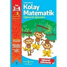 Çıkartmalarla Kolay Matematik (3-4 Yaş): Eğlenerek Öğrenelim 3-4 Yaş