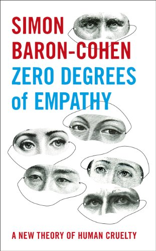 Zero degrees of empathy a new theory of human cruelty ebook simon zero degrees of empathy a new theory of human cruelty by baron cohen fandeluxe Image collections