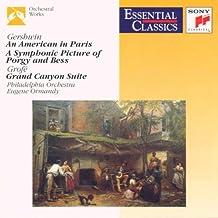 Gershwin : Un Américain à Paris, A Symphonic Picture of Porgy and Bess / Grofé : Grand Canyon Suite