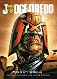 Judge Dredd: Tour of Duty - The Backlash (Judge Dredd: Tour of Duty Series Book 1)
