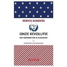 Onze revolutie: Een toekomst om in te geloven
