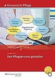 Kompetente Pflege: Den Pflegeprozess gestalten: Schülerband